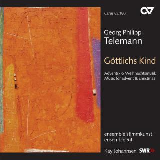 Telemann: Göttlichs Kind - Music For Advent And Christmas - Ensemble 94/Johannsen, Kay