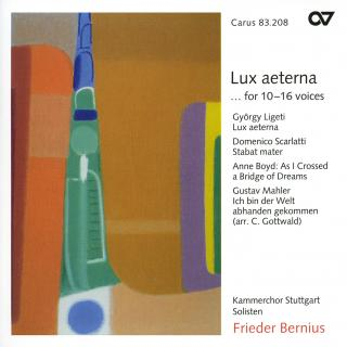 Lux Aeterna... For 10-16 Voices - Stuttgart Chamber Choir/Bernius, Frieder