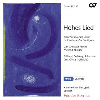 Hohes Lied - Works For Choir - Stuttgart Chamber Choir/Bernius, Freider
