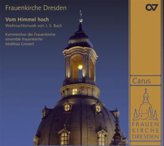 Vom Himmel Hoch - Choral And Organ Music For Christmas From Frauenkirche Dresden - Kammerchor der Frauenkirche/Grünert, Matthias