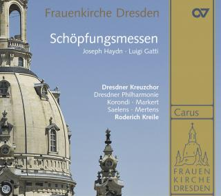 Haydn & Gatti: Creation Masses - Dresden Kreuzchor/Kreile, Roderich