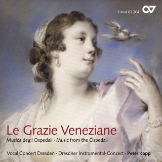 Le Grazie Veneziane - Music From The Orphanages Of Venice - Vocal Concert Dresden/Kopp, Peter (director)