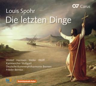Spohr, Louis: Die Letzten Dinge - The Last Judgment (Oratorium) - Bernius, Frieder