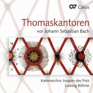 Music By Thomaskantors Before Js Bach - Chamber Choir Prez, Josquin Des/Bohme, Ludwig