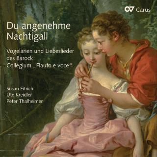 "Oh Delightful Nightingale - Bird Arias And Love Songs Of The Baroque - Collegium ""Flauto e voce"""