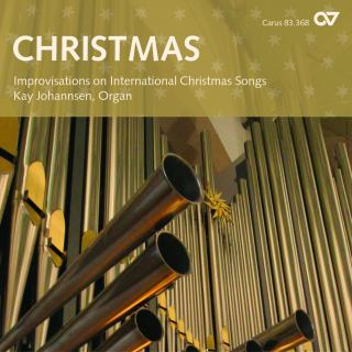 Christmas - Improvisations On International Christmas Songs - Johannsen, Kay (organ)