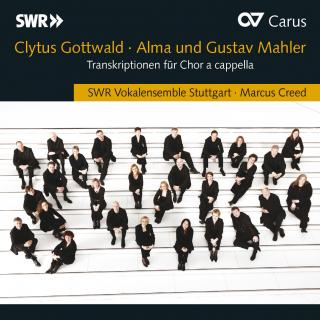Gottwald: Alma Mahler & Mahler, Gustav - Transcriptions For A Capella Choir - Stuttgart Southwest Radio Vocal Ensemble/Creed, Marcus