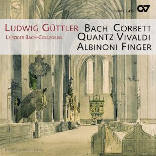 Chamber Music Of The 18th Century - Leipzig Bach Collegium/Guttler, Ludwig (trumpet & corno da caccia)