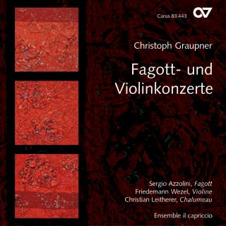 Graupner: Bassoon And Violin Concertos - Azzolini, Sergio (bassoon)/Wezel, Friedemann (violin)