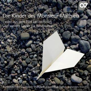 Die Kinder Des Monsieur Mathieu - Songs From The Film The Chorus & Other Children'S Songs - Kinderchor der Staatsoper Stuttgart/Knecht, Johannes