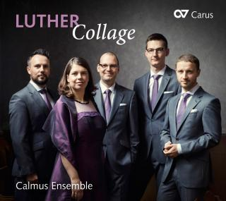 LUTHER Collage – With Luther´s Hymns through the Liturgical Year - Calmus Ensemble