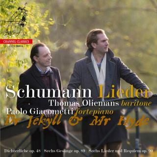Schumann, Robert: Lieder: Dr Jekyll & Mr Hyde - Oliemans, Thomas (baritone) / Giacometti, Paolo (fortepiano)