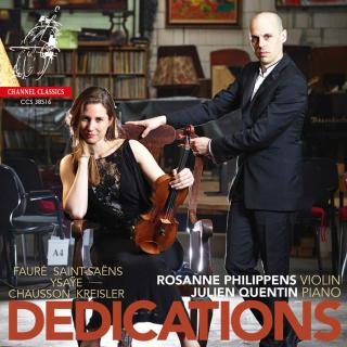 Dedications: French Music for Violin & Piano - Philippens, Rosanne (violin) / Quentin, Julien (piano)