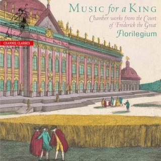 Music For A King - Chamber Works from the Court of Frederick the Great - Florilegium / Solomon, Ashley