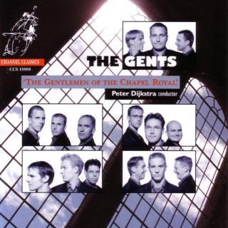 The Gents: The Gentlemen Of The Chapel Royal - The Gents / Dijkstra, Peter