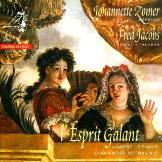 L `Esprit Galant - Lambert, Le Camus, Charpentier, Hotman, etc. - Zomer, Johannette (soprano) / Jacobs, Fred (french theorbo)