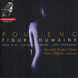 Poulenc, Francis: Figure Humaine - Swedish Radio Choir / Dijkstra, Peter