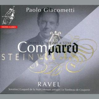 Ravel, Maurice: Erard Versus Steinway `Compared` Volume 1. - Giacometti, Paolo (piano)