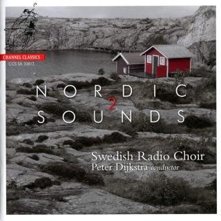 Nordic Sounds 2 - Swedish Radio Choir / Dijkstra, Peter