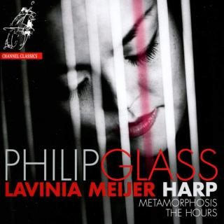 Glass, Philip: Metamorphosis / The Hours - Meijer, Lavinia (harp)