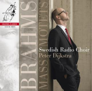 Brahms, Johannes: Mass And Motets - Swedish Radio Choir / Dijkstra, Peter