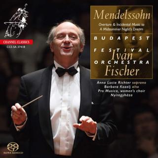Mendelssohn, Felix: A Midsummer Night's Dream - incidental music, Op. 61 - Budapest Festival Orchestra / Fischer, Iván