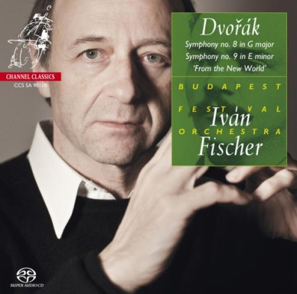 "Dvorak, Antonin: Symphony Nos. 8 & 9 ""From the New World"" <span>-</span> Budapest Festival Orchestra / Fischer, Ivan"