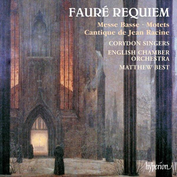 Faure, Gabriel: Requiem & other sacred music <span>-</span> Corydon Singers / English Chamber Orchestra / Best, Matthew (conductor)