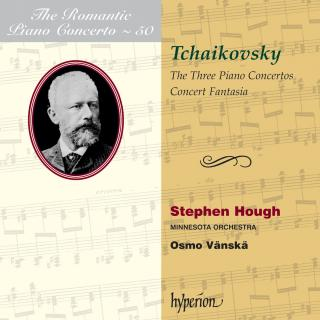 The Romantic Piano Concerto, Vol. 50 - Tchaikovsky - Hough, Stephen (piano) / Minnesota Orchestra / Vänskä, Osmo