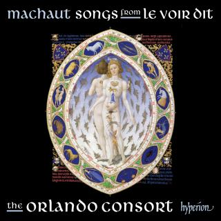 Machaut: Songs from Le Voir Dit - The Orlando Consort