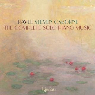 Ravel: The complete solo piano music - Osborne, Steven (piano)