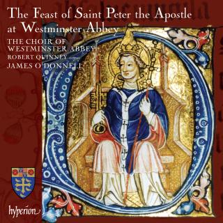 The Feast of St Peter at Westminster Abbey - Westminster Abbey Choir / O'Donnell, James