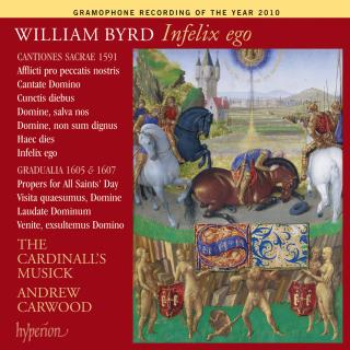 Byrd: Infelix ego - The Cardinall's Musick / Carwood, Andrew