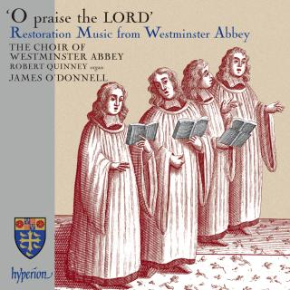 O praise the Lord - Restoration Music from Westminster Abbey - Westminster Abbey Choir / O'Donnell, James