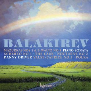 Balakirev: Piano Sonata & other works - Driver, Danny (piano)