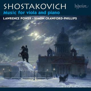 Shostakovich: Music for viola & piano - Power, Lawrence (bratsj) / Crawford-Phillips, Simon (piano)