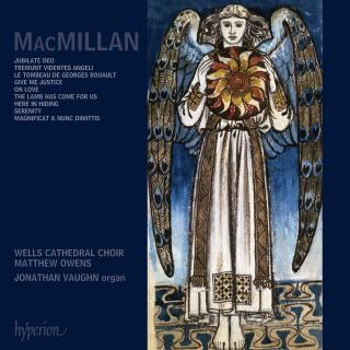 MacMillan: Choral Music - Wells Cathedral Choir / Owens, Matthew