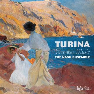 Joaquín Turina: Chamber Music - The Nash Ensemble