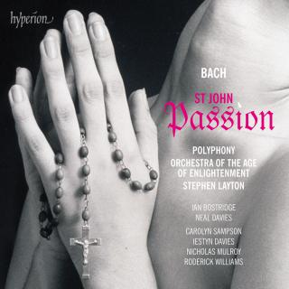 Bach: St John Passion BWV245 - Orchestra of the Age of Enlightenment / Polyphony / Layton, Stephen