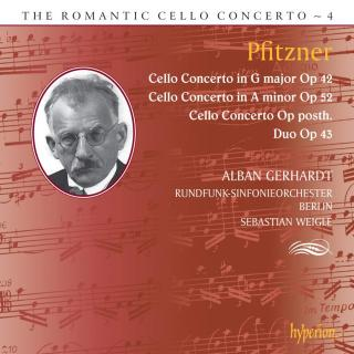 The Romantic Cello Concerto, Vol. 4 - Pfitzner - Gerhardt, Alban (cello) / Rundfunk-Sinfonieorchester Berlin / Weigle, Sebastian
