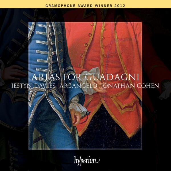 Arias for Guadagni - the first modern castrato <span>-</span> Davies, Iestyn (counter-tenor) / Arcangelo / Cohen, Jonathan