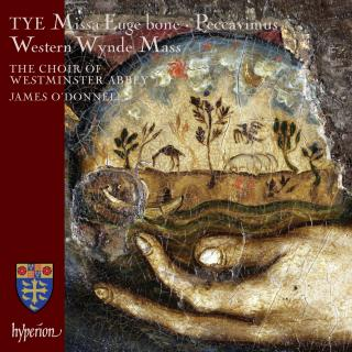 Tye: Missa Euge bone & Western Wynde Mass - Westminster Abbey Choir / O'Donnell, James
