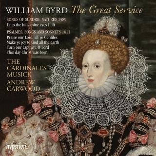 Byrd: The Great Service & other English music - The Cardinall's Musick / Carwood, Andrew