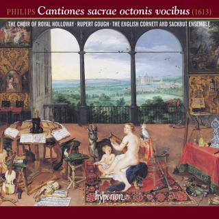 Philips: Cantiones sacrae octonis vocibus - Royal Holloway Choir / The English Cornett and Sackbut Ensemble / Gough, Rupert