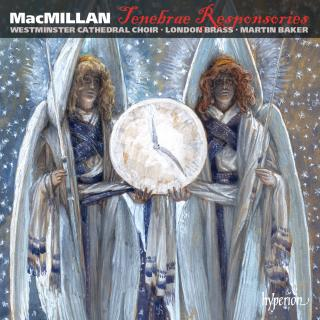 MacMillan: Tenebrae Responsories & other choral works - London Brass / Westminster Cathedral Choir / Baker, Martin