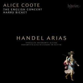 Handel: Arias - Coote, Alice (mezzosoprano) / The English Concert / Bicket, Harry