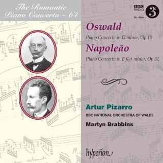 The Romantic Piano Concerto, Vol. 64 - Oswald & Napoleão dos Santos - Pizarro, Artur (piano) / BBC National Orchestra of Wales / Brabbins, Martyn