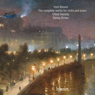 Bowen: The complete works for violin and piano - Hanslip, Chloë (fiolin) / Driver, Danny (piano)