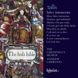 Tallis: Salve intemerata & other sacred music - The Cardinall's Musick / Carwood, Andrew