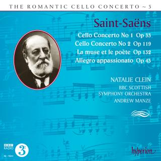 The Romantic Cello Concerto, Vol. 5 - Saint-Saëns - Clein, Natalie (cello) / BBC Scottish Symphony Orchestra / Manze, Andrew